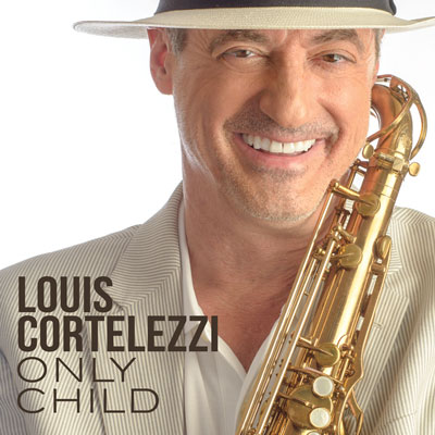 cd-cover-louis-cortelezzi-only-child-400